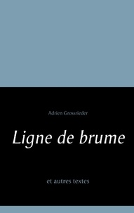 Ligne de brume et autres textes.pdf