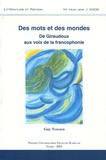 Guy Teissier - Littérature et Nation N° hors série 2005 : Des mots et des mondes - De Giraudoux aux voix de la francophonie.