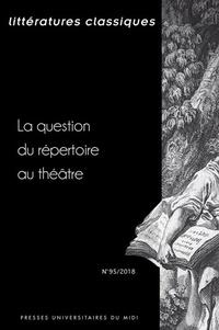 Littératures classiques N° 95/2018.pdf