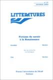 Olivier Guerrier et Hélène Cazes - Littératures N° 47 automne 2002 : Fictions du savoir à la Renaissance.