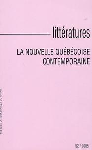 Yves Reboul et Philippe Mottet - Littératures N° 52, 2005 : La nouvelle québecoise contemporaine.