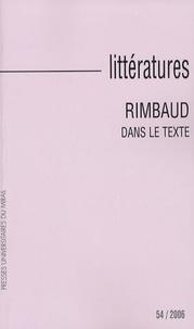 Yves Reboul - Littératures N° 54, 2006 : Rimbaud dans le texte.