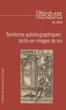 Philippe Maupeu - Littératures N° 78/2018 : Territoires autobiographiques : récits-en-images de soi.