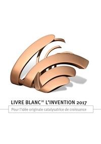 Yvon Pesqueux et Catherine Kuszla-Chevalier - Livre blanc de l'invention - Pour l'idée catalysatrice de croissance.