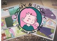 Delphine Chklé - Loomy et Loofy - Incident à l'école : Comment, grâce aux pouvoirs de Loofy, Loomy prend confiance en elle.