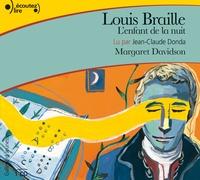 Margaret Davidson - Louis Braille, l'enfant de la nuit - CD audio.