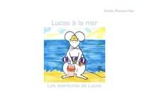 Emilie Plasson-Her - Lucas à la mer.