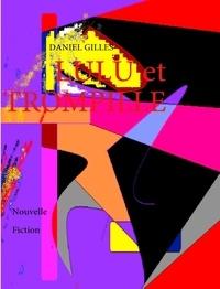 Daniel Gilles - Lulu et Trompille.