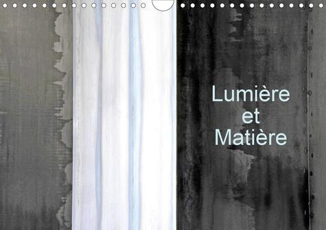 Lumière et Matière (Calendrier mural 2020 DIN A4 horizontal). La lumière que reflète la matière (Calendrier mensuel, 14 Pages )