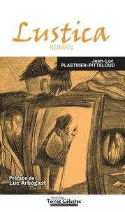 Jean-Luc Plastrier-Pitteloud - Lustica - Le messager de la Miséricorde.