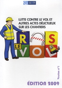 Denis Cluzel - Lutte contre le vol et autres actes délictueux sur les chantiers - CD-ROM version n° 1.