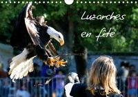 Patrick Casaert - Luzarches en fête (Calendrier mural 2020 DIN A4 horizontal) - La fête médiévale à Luzarches (Calendrier mensuel, 14 Pages ).