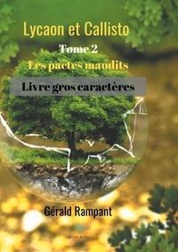 Gérald Rampant - Lycaon et Callisto - Tome 2, Les pactes maudits.