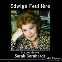 Sarah Bernhardt - Ma double vie. 2 CD audio