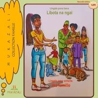 Mukazali - Ma famille - Lingala pour enfants.