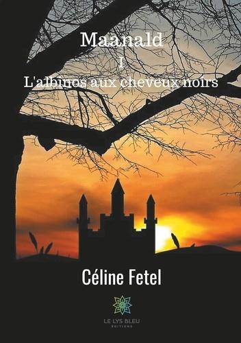 Céline Fetel - Maanald.