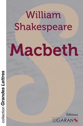 Macbeth Edition en gros caractères