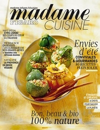 Océane Ciuni - Madame Figaro cuisine N° 7, premier semest : Envies d'été.