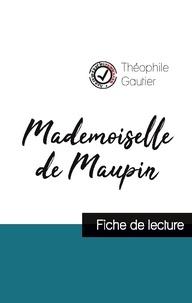 Théophile Gautier - Mademoiselle de Maupin de Théophile Gautier (fiche de lecture et analyse complète de l'oeuvre).