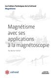 Michel Toitot - Magnétisme avec ses applications à la magnétoscopie.