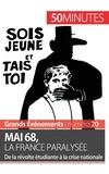 Emilie Comes - Mai 68, la France paralysée - De la révolte étudiante à la crise nationale.