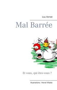Lou Vernet - Mal barrée.
