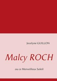 Jocelyne Guillon - Malcy Roch - Ou ce merveilleux soleil.