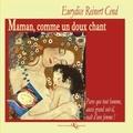 Eurydice Reinert - Maman, comme un doux chant.