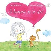 Essia Morellon et Stéphanie Alastra - Maman m'a dit.