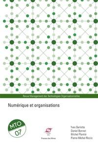 Yves Barlette et Daniel Bonnet - Management des Technologies Organisationnelles N° 7 : Numérique et organisations.