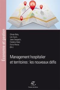 Olivier Baly et Léo Cazin - Management hospitalier et territoires : les nouveaux défis.