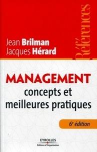 Jean Brilman et Jacques Hérard - Management - Concepts et meilleures pratiques.