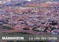 Guenter Ruhm - MANNHEIM -  La ville des carrés (Calendrier mural 2020 DIN A3 horizontal) - MANNHEIM - La ville des carrés (Calendrier mensuel, 14 Pages ).