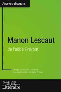 Ariane Chaumat et Niels Thorez - Manon Lescaut de l'abbé Prévost.