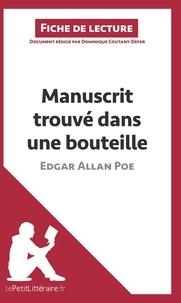 Dominique Coutant-Defer et  lePetitLitteraire - Manuscrit trouvé dans une bouteille d'Edgar Allan Poe - Résumé complet et analyse détaillée de l'oeuvre.