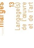 Jérôme Glicenstein - Marges N° 13, 2011 : Langage(s) de l'oeuvre et de l'art.