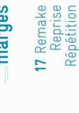 Jérôme Glicenstein - Marges N° 17, Automne-hiver : Remake, reprise, répétition.