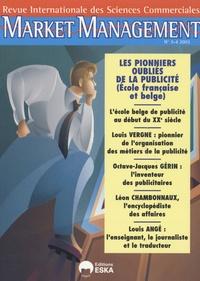 Alain Bloch - Market Management N° 3-4, 2003 : Les pionniers oubliés de la publicité (Ecole française et belge).