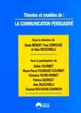 Yves Chirouze et Denis Benoit - Marketing & Communication N° 1/2005 : La communication persuasive.
