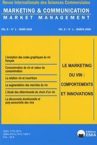 Yves Chirouze - Marketing & Communication N° 1, Volume 8, Mars : Le marketing du vin : comportements et innovations.