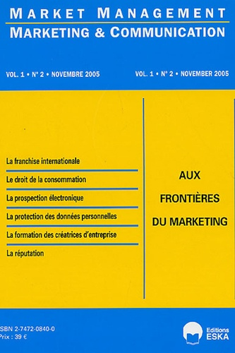 Yves Chirouze et Krist Duniach-Smith - Marketing & Communication Volume 1, N°2, Novem : Aux frontières du marketing.