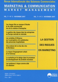 Yves Chirouze - Marketing & Communication Volume 7 N° 3, Novem : La gestion des risques en marketing.