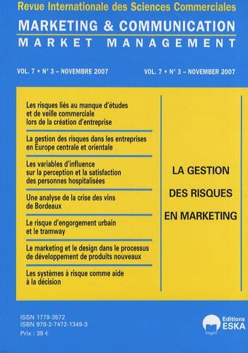 Yves Chirouze - Marketing & Communication Volume 7 N° 3, Novem : La gestion des risques en marketing.