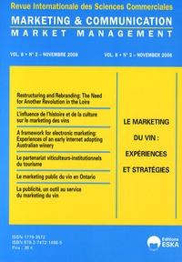 Yves Chirouze - Marketing & Communication Volume 8 N° 2, Novem : Le marketing du vin : expériences et stratégies.