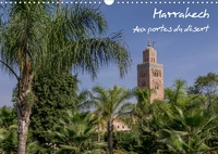 Francis Demange photographe - Marrakech (Calendrier mural 2020 DIN A3 horizontal) - Aux portes du désert (Calendrier mensuel, 14 Pages ).