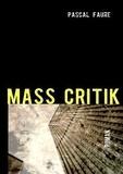 Pascal Faure - Mass critik.