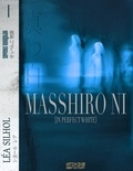 Léa Silhol - Masshiro Ni - In Perfect White - Sextuor japonais.
