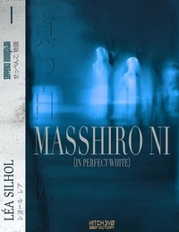 Léa Silhol - Masshiro Ni - In Perfect White - Sextuor japonais.