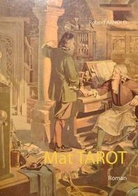 Roland Arnold - Mat TAROT.