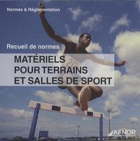 AFNOR - Matériels pour terrains et salles de sport - CD-ROM.